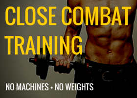 close combat extreme training